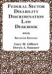 Federal Sector Disability Discrimination Law Deskbook (2019)